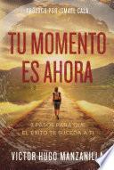 Libro de Tu Momento Es Ahora