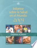 Libro de Informe Sobre La Salud En El Mundo 2003