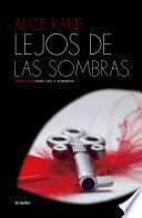 Libro de Lejos De Las Sombras (luz Y Sombras 2)