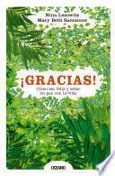 Libro de ¡gracias! Cómo Ser Feliz Y Estar En Paz Con La Vida