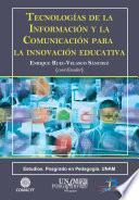 Libro de Tecnologías De La Información Y La Comunicación Para La Innovación Educativa