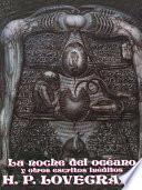 Libro de La Noche Del Océano Y Otros Escritos