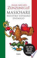 Libro de Masiosare, Nuestro Extraño Enemigo