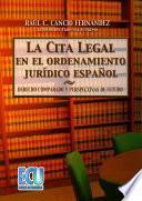 Libro de La Cita Legal En El Ordenamiento Jurídico Español