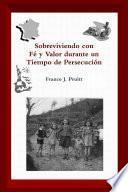 Libro de Sobreviviendo Con Fé Y Valor Durante Un Tiempo De Persecución
