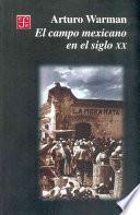 Libro de El Campo Mexicano En El Siglo Xx
