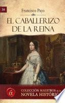 Libro de El Caballerizo De La Reina