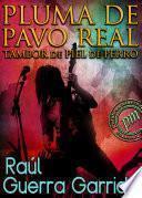 Libro de Pluma De Pavo Real, Tambor De Piel De Perro