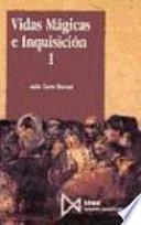 Libro de Vidas Mágicas E Inquisición