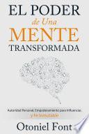Libro de El Poder De Una Mente Transformada