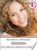 Libro de Shakira   Una Mirada Desde El Corazón