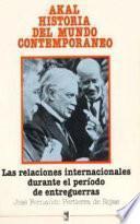 Libro de Las Relaciones Internacionales Durante El Periodo De Entreguerras