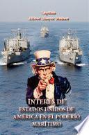Libro de Interés De Estados Unidos De America En El Poderio Marítimo: Presente Y Futuro