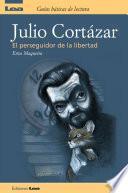Libro de Julio Cortazar, El Perseguidor De La Libertad