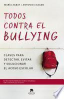Libro de Todos Contra El Bullying