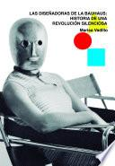 Libro de Las Diseñadoras De La Bauhaus