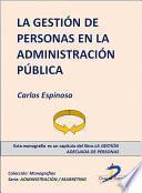 Libro de La Gestión De Personas De La Administración Pública
