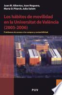 Libro de Los Hábitos De Movilidad En La Universitat De València (2005 2006)