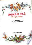 Libro de Román Elé