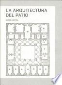 Libro de La Arquitectura Del Patio