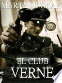 Libro de El Club Verne (saga Misión Verne 1)