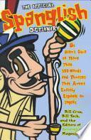 Libro de The Official Spanglish Dictionary