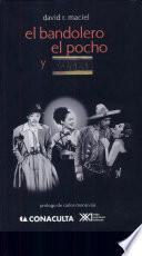 Libro de El Bandolero, El Pocho Y La Raza