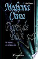 Libro de Medicina China Y Flores De Bach