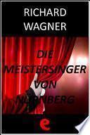 Libro de Die Meistersinger Von Nürnberg (i Maestri Cantori Di Norimberga)