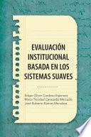 Libro de EvaluaciÓn Institucional Basada En Los Sistemas Suaves