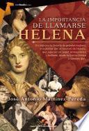 Libro de La Importancia De Llamarse Helena
