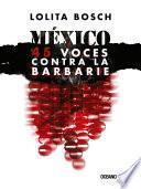 Libro de México: Voces Contra La Barbarie