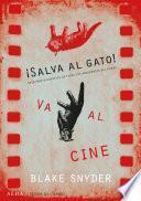Libro de ¡salva Al Gato Va Al Cine!