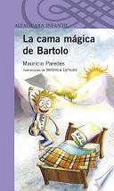 Libro de La Cama Mágica De Bartolo