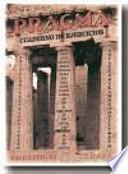 Libro de Pragma. Cuaderno De Ejercicios (griego)