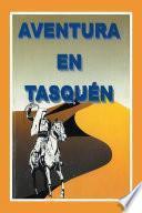 Libro de Aventura En TasquÉn