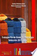 Libro de Trabajos Fin De Grado De Psicología. Selección 2011 2014