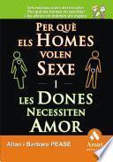 Libro de Per QuÈ Els Homes Volen Sexe I Les Dones Necessiten Amor