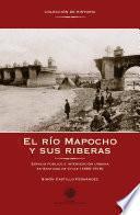 Libro de El Río Mapocho Y Sus Riberas