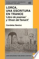 Libro de Lorca, Una Escritura En Trance