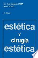 Libro de Estética Y Cirugía Estética