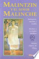 Libro de Malintzin Y El Señor Malinche