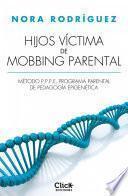Libro de Hijos Víctima De Mobbing Familiar