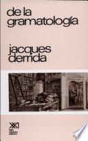 Libro de De La Gramatología