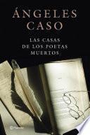 Libro de Las Casas De Los Poetas Muertos