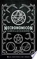 Libro de Necronomicón: El Libro De La Ley De Los Muertos