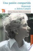 Libro de Una Pasión Compartida. Homenaje A Julieta Campos