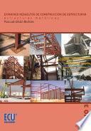 Libro de Exámenes Resueltos De Construcción De Estructuras. Estructuras Metálicas. Tomo Iii