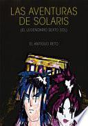 Libro de Las Aventuras De Solaris (el Legendario Sexto Sol)