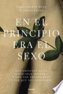 Libro de En El Principio Era El Sexo